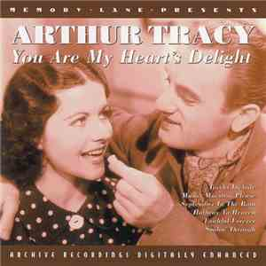 Arthur Tracy - You Are My Heart's Delight mp3 flac download