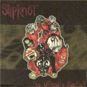 Slipknot - The Ultimate Rarities mp3 flac download