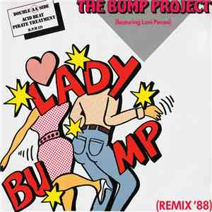 The Bump Project Featuring Loni Peroni - Lady Bump (Remix '88) mp3 flac download
