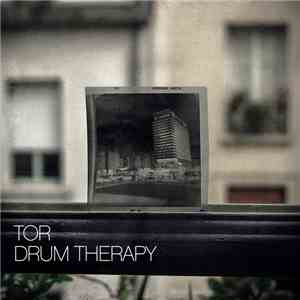 Tor - Drum Therapy mp3 flac download