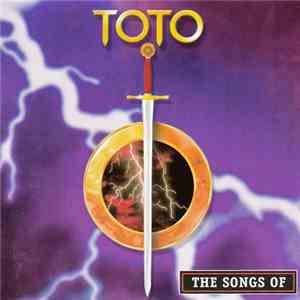 Toto - The Songs Of mp3 flac download
