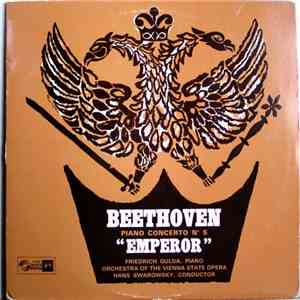 "Beethoven – Friedrich Gulda , Piano - Orchestra Of The Vienna State Opera, Hans Swarowsky - Piano Concerto No. 5 In E Flat Major, Op. 73 (""Emperor"") mp3 flac download"