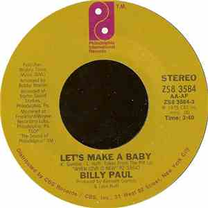 Billy Paul - Let's Make A Baby / My Head's On Straight mp3 flac download