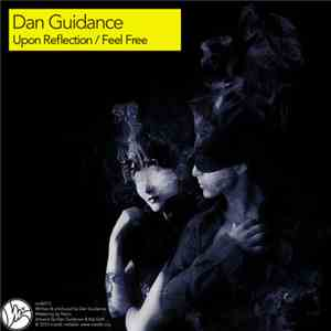 Dan Guidance - Upon Reflection / Feel Free mp3 flac download