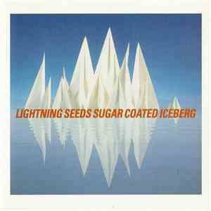 Lightning Seeds - Sugar Coated Iceberg mp3 flac download
