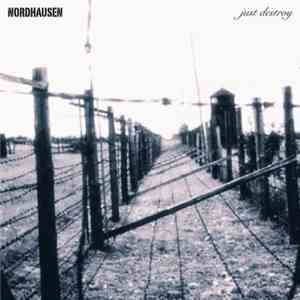 Nordhausen - Just Destroy mp3 flac download