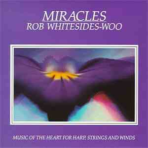 Rob Whitesides-Woo - Miracles mp3 flac download