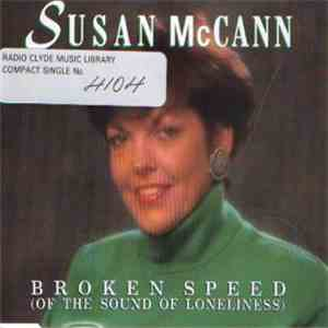 Susan McCann - Broken Speed (Of The Sound Of Loneliness) mp3 flac download