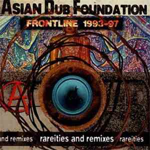 Asian Dub Foundation - Frontline 1993-97 mp3 flac download
