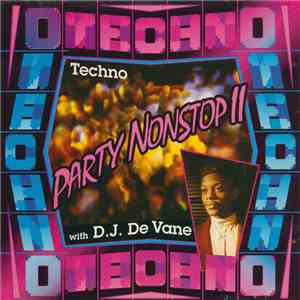 D.J. De Vane - Party Nonstop II (Techno With D.J. De Vane) mp3 flac download