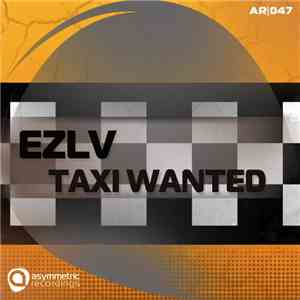 Ezlv - Taxi Wanted EP mp3 flac download
