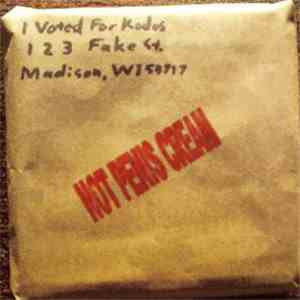I Voted For Kodos - Not Penis Cream mp3 flac download