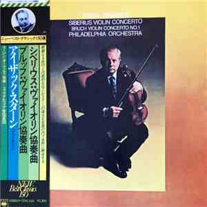 Isaac Stern, Eugene Ormandy, The Philadelphia Orchestra, Jean Sibelius, Max Bruch - Concerto In D Minor For Violin And Orchestra, Op.47 / Concerto No.1 In G Minor For Violin And Orchestra, Op.26 mp3 flac download