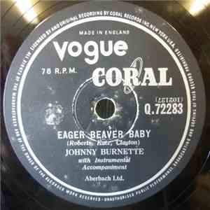 Johnny Burnette - Eager Beaver Baby mp3 flac download
