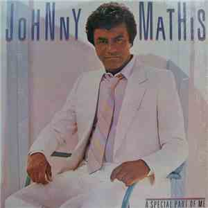 Johnny Mathis - A Special Part Of Me mp3 flac download