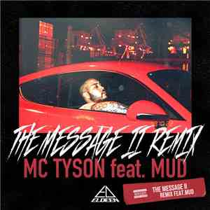"MC Tyson feat. Mud  - The Message 2 "" Remix"" mp3 flac download"