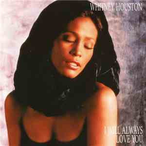 Whitney Houston - I Will Always Love You mp3 flac download