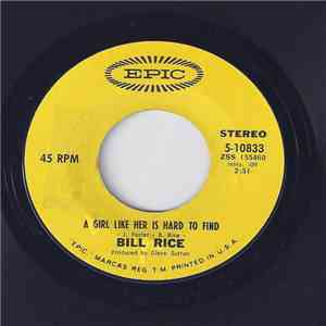 Bill Rice - A Girl Like Her Is Hard To Find mp3 flac download