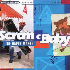 Scram C Baby - The Happy Maker mp3 flac download
