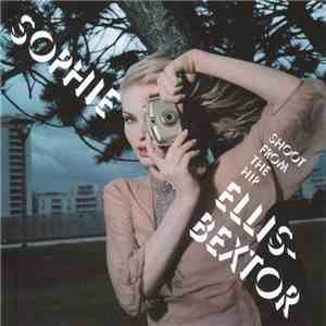 Sophie Ellis-Bextor - Shoot From The Hip mp3 flac download