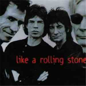The Rolling Stones - Like A Rolling Stone mp3 flac download