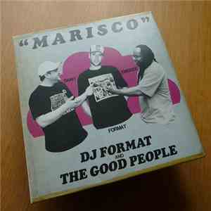 DJ Format And The Good People - Marisco mp3 flac download
