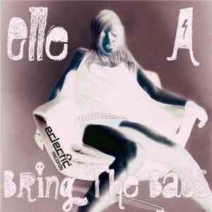 Elle A - Bring The Bass mp3 flac download