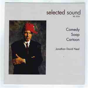 Jonathan David Neal - Comedy, Soap, Cartoon mp3 flac download