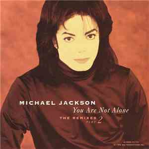 Michael Jackson - You Are Not Alone (The Remixes - Part 2) mp3 flac download