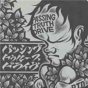 Passing Truth Drive - Passing Truth Drive mp3 flac download
