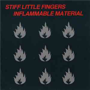 Stiff Little Fingers - Inflammable Material mp3 flac download