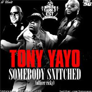 Tony Yayo - Somebody Snitched (Officer Ricky) mp3 flac download
