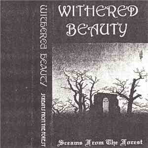 Withered Beauty - Screams From The Forest mp3 flac download