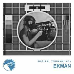 Ekman - Digital Tsunami 021 mp3 flac download