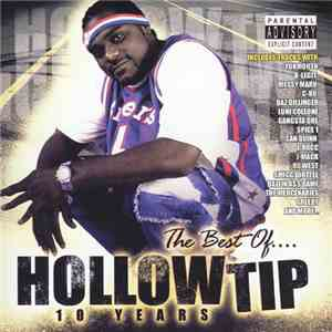 Hollow Tip - The Best Of Hollow Tip: 10 Years mp3 flac download