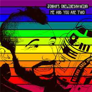 Jonah's Onelinedrawing - Me And You Are Two mp3 flac download
