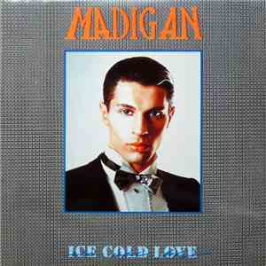 Madigan - Ice Cold Love mp3 flac download