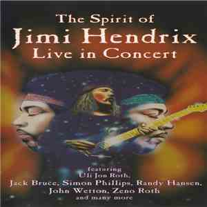 Uli Jon Roth And Friends - The Spirit Of Jimi Hendrix Live In Concert mp3 flac download