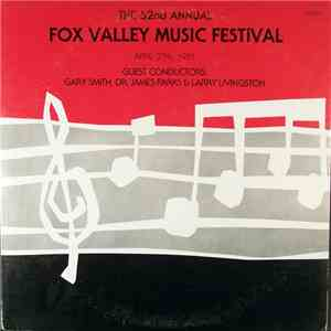 Fox Valley Festival Chorus, Fox Valley Festival Orchestra, Fox Valley Festival Band - 52nd Annual Fox Valley Music Festival mp3 flac download