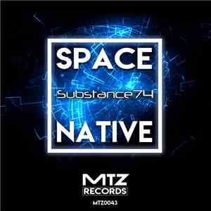 Space Native - Substance 74 EP mp3 flac download