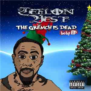 Teflon Vest - The Grench is Dead - Baby EP mp3 flac download
