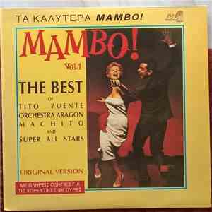 Various - Mambo! - Vol 1 - The Best Of Tito Puente, Orchestra Aragon, Machito And Super All Stars mp3 flac download