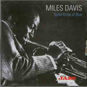Miles Davis - Some Kinds Of Blue mp3 flac download