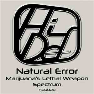 Natural Error - Marijuana's Lethal Weapon / Spectrum mp3 flac download