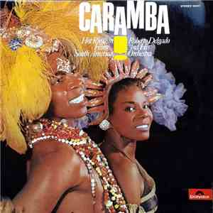 Roberto Delgado And His Orchestra - Caramba! Hot Rhythm From South America mp3 flac download