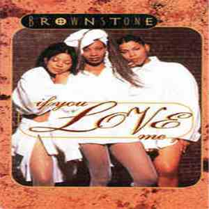 Brownstone - If You Love Me mp3 flac download