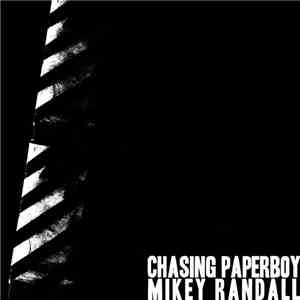 Chasing Paperboy, Mikey Randall - Split mp3 flac download