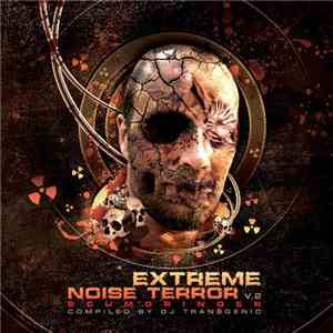 DJ Transgenic - Extreme Noise Terror Vol.2 mp3 flac download