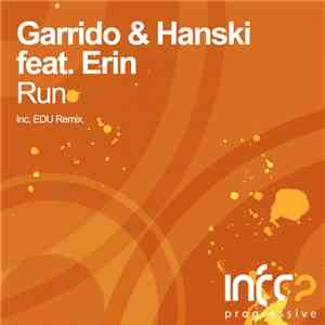 Garrido  & Hanski  Feat. Erin  - Run mp3 flac download
