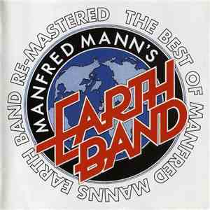 Manfred Mann's Earth Band - The Best Of Manfred Mann's Earth Band Re-Mastered mp3 flac download